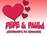 Spanish Affirmative Tú Commands Pepe and Paula Reading
