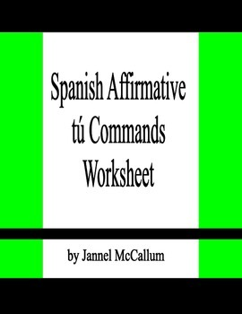 Spanish Affirmative Tú Commands Practice Worksheet