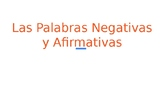 Spanish Affirmative and Negative Words PPT