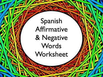 Spanish Affirmative and Negative Words Practice Worksheet