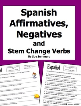 Spanish Affirmative and Negative Words with Stem Changes Verbs