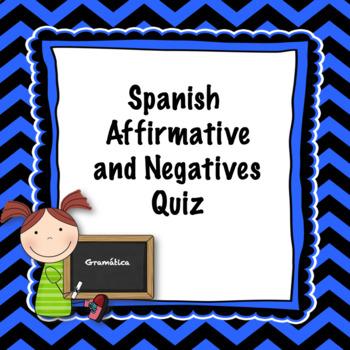 Spanish Affirmatives and Negatives Quiz