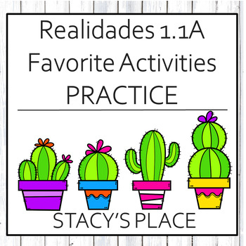 Spanish Favorite Activities Practice, Realidades 1, 1A