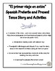 Spanish Airport/Travel Story Past and Present Tense with Activities