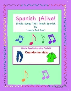 Spanish ¡Alive! Musical Mini-lessons –Cuando me visto (Clothing in Spanish)