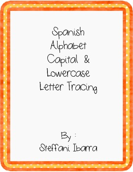 Spanish Alphabet Capital & Lowercase Letter Tracing