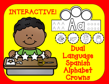 Spanish Alphabet Crowns:  Dual Language Beginning Sounds Crowns