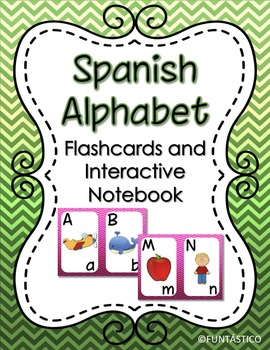 Spanish Alphabet Flashcards and Interactive Notebook