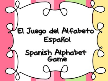 Spanish Alphabet Game - Juego del alfabeto