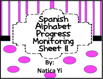 Spanish Alphabet Letter Name and Sound Progress Monitoring Sheet