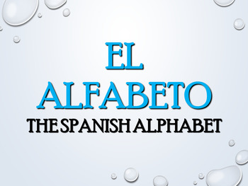 Powerpoint: Spanish Alphabet Letters and Sounds (EDITABLE)
