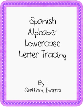 Spanish Alphabet Lowercase Letter Tracing