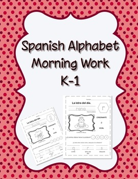 Spanish Alphabet Morning Work