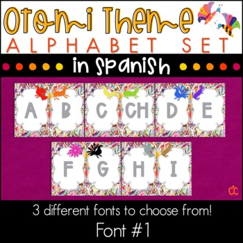Spanish Alphabet - Otomi Theme