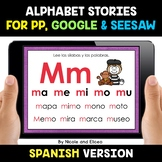 Spanish Alphabet Syllable Stories for Google and Seesaw - Distance Learning