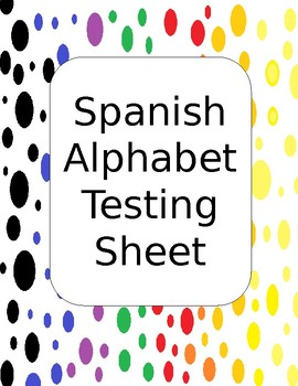 Spanish Alphabet Testing Record Sheet