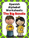 Spanish Alphabet Worksheets:  The Big Bundle
