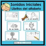 El alfabeto Spanish Alphabet and  Beginning Sounds Books