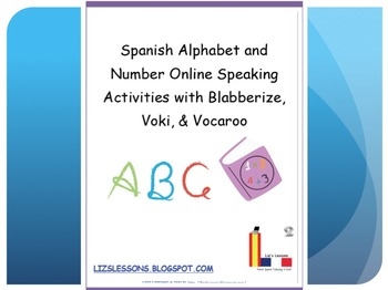 Spanish Alphabet and Number Online Speaking Activities!