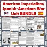 Spanish-American War - America Becomes a World Power Unit BUNDLE