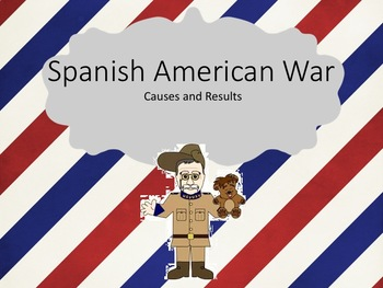 Spanish American War Causes and Results Graphic Organizer