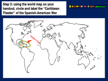 Spanish-American War Map Activity - 30 follow-along PPT slides and map handouts