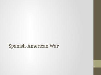 Spanish-American War Notes