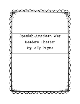 Spanish-American War Readers Theater