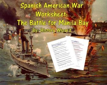 Spanish American War Worksheet: The Battle for Manila Bay