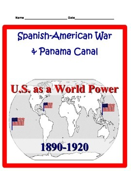 Spanish- American War and Panama Canal STUDY GUIDE