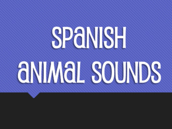 Spanish Animal Sounds