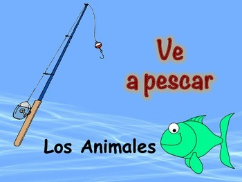 Spanish Animal Vocabulary Game (Ve a pescar-Go Fish)