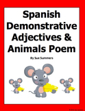 Spanish Demonstrative Adjectives with Animals Bilingual Poem and Activities