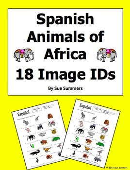 Spanish Animals of Africa 18 Vocabulary Image IDs Worksheets