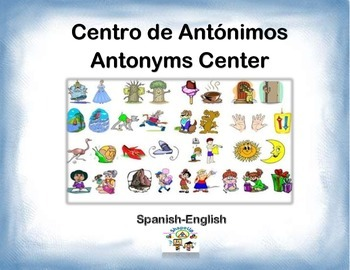 Spanish Antonyms / Antónimos in a Station / Center Activity