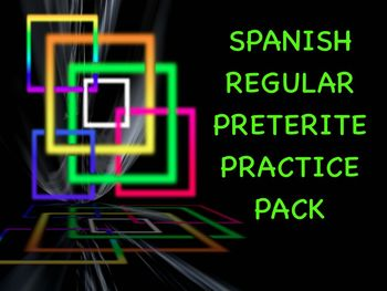 Spanish Preterite Regular -Ar/-Er/-Ir Verb Conjugation Practice Worksheets Pack