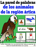 Spanish Arctic Animals Word Wall and Literacy Center
