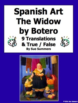 Spanish Art - Botero's The Widow 9 T/F and Translations with Clothing and Family