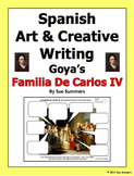Spanish Art Creative Writing Activity - Goya's Familia de Carlos IV