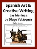 Spanish Art Creative Writing Activity - Las Meninas by Diego Velazquez