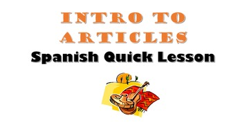 Spanish Articles Intro (Definite and Indefinite): Spanish