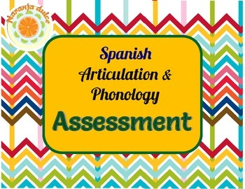 Spanish Articulation and Phonology Assessment - Print and NO PRINT