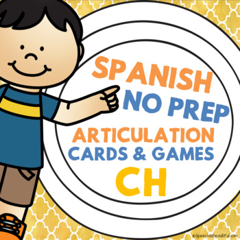 Spanish Speech Therapy - Articulation Cards and Games -- CH