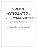 Speech Therapy: Spanish Articulation Drill Worksheets (with English translation)