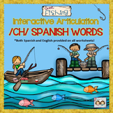 ON SALE! Gone Fishing Interactive Spanish Articulation for /CH/ Words