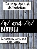 Spanish Articulation /K/ and /G/ bundle