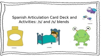 Spanish Articulation /S/ and /S/ Blend Card Deck and Activities Set