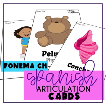 Spanish Speech Therapy Articulation CH Cards for All Word Positions