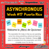 Spanish Asynchronous  Choice Board #17 - High-Interest Pue