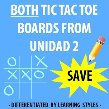 Spanish 1 - En Espanol 1 - BOTH Unidad 2 Differentiated TIC TAC TOE Boards
